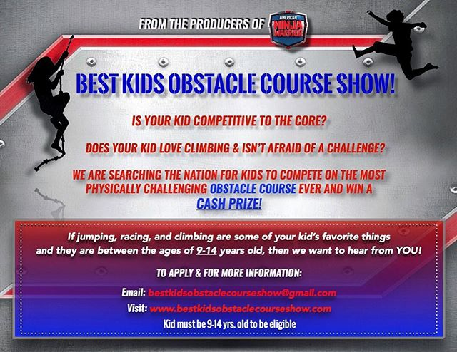 "Producers of American Ninja Warrior casting for ""Best Kids Obstacle Course Show"""